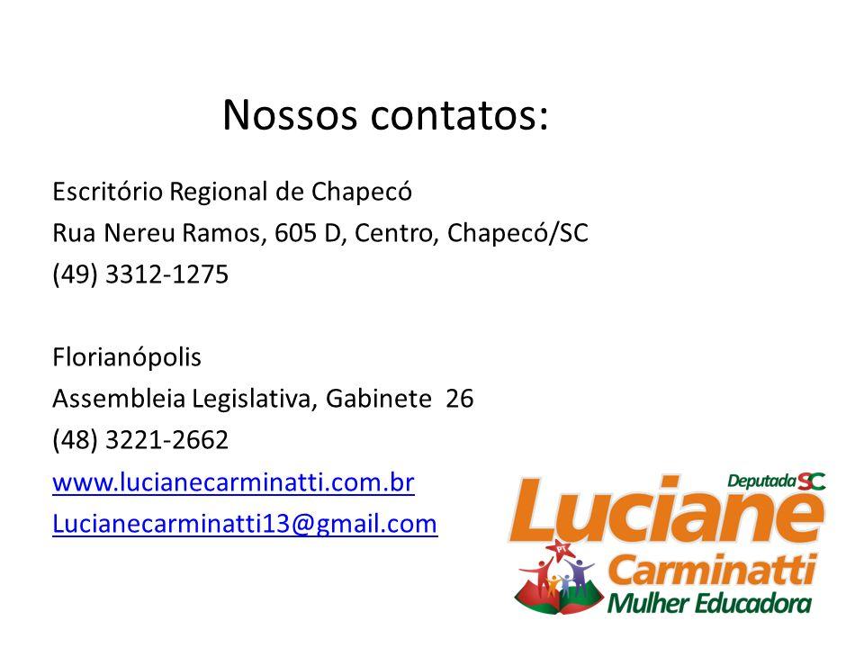 Nossos contatos: Escritório Regional de Chapecó