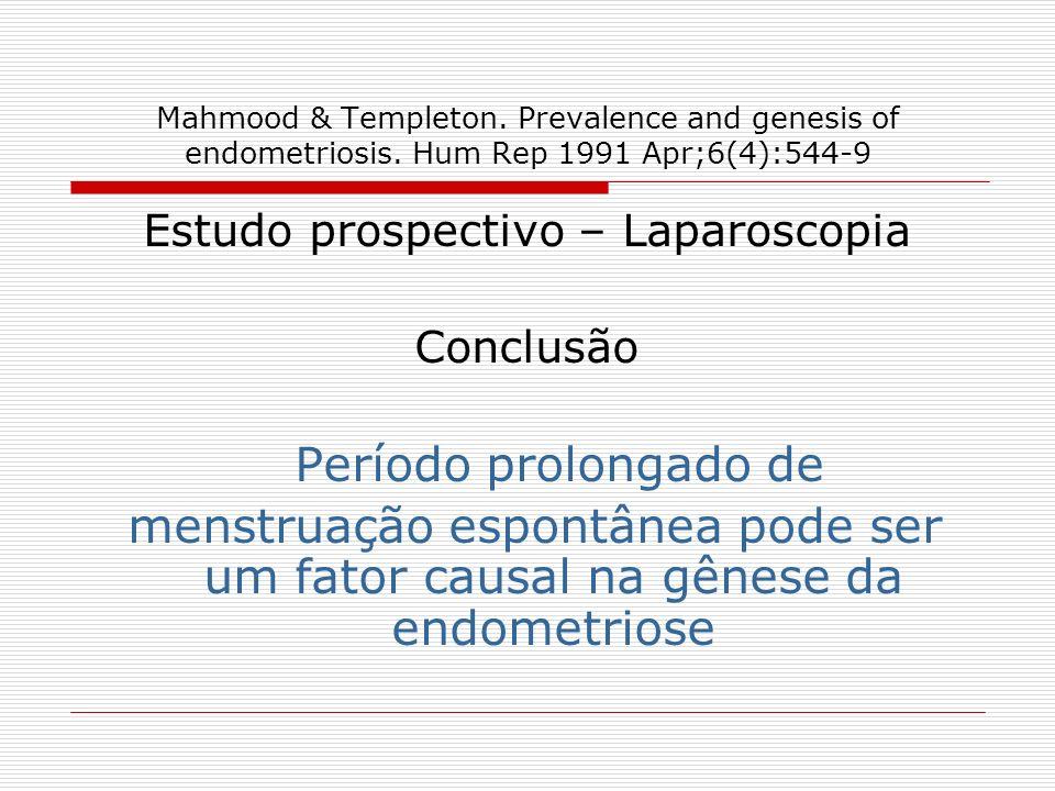 Estudo prospectivo – Laparoscopia