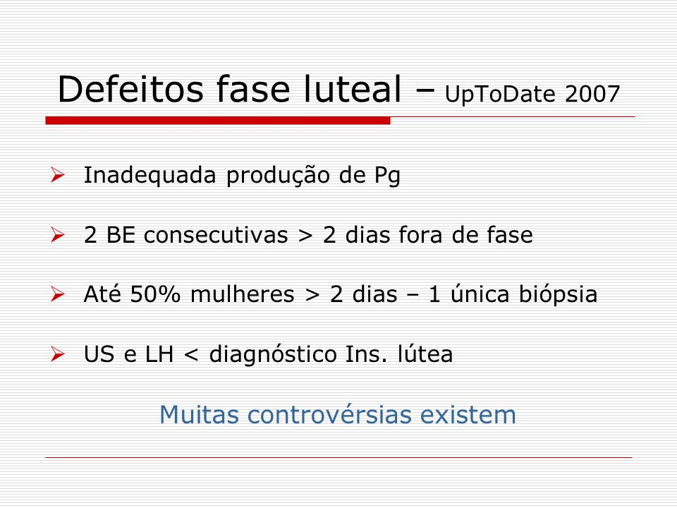 Defeitos fase luteal – UpToDate 2007