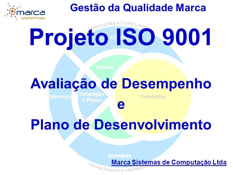 Projeto ISO 9001 Avaliação de Desempenho e Plano de Desenvolvimento