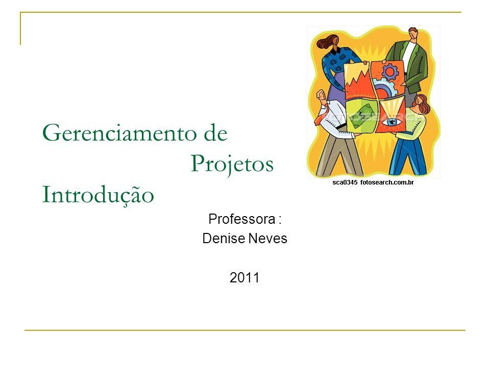 Gerenciamento de Projetos Introdução