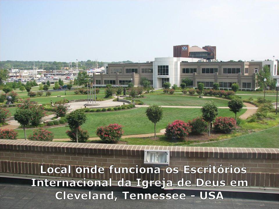 Local onde funciona os Escritórios Internacional da Igreja de Deus em Cleveland, Tennessee - USA