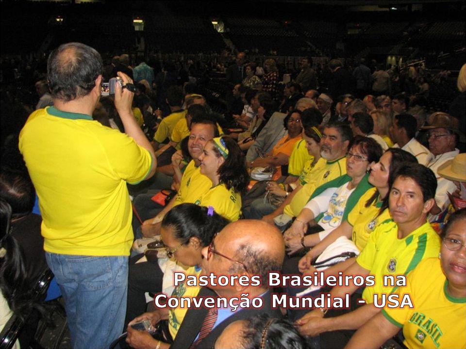 Pastores Brasileiros na Convenção Mundial - USA