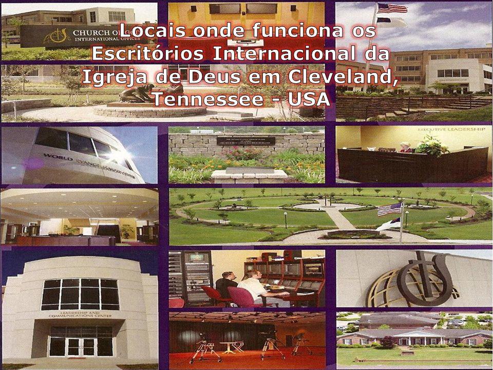 Locais onde funciona os Escritórios Internacional da Igreja de Deus em Cleveland, Tennessee - USA