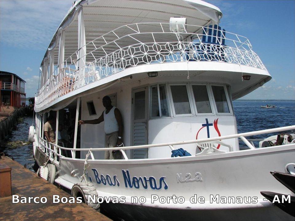 Barco Boas Novas no Porto de Manaus - AM