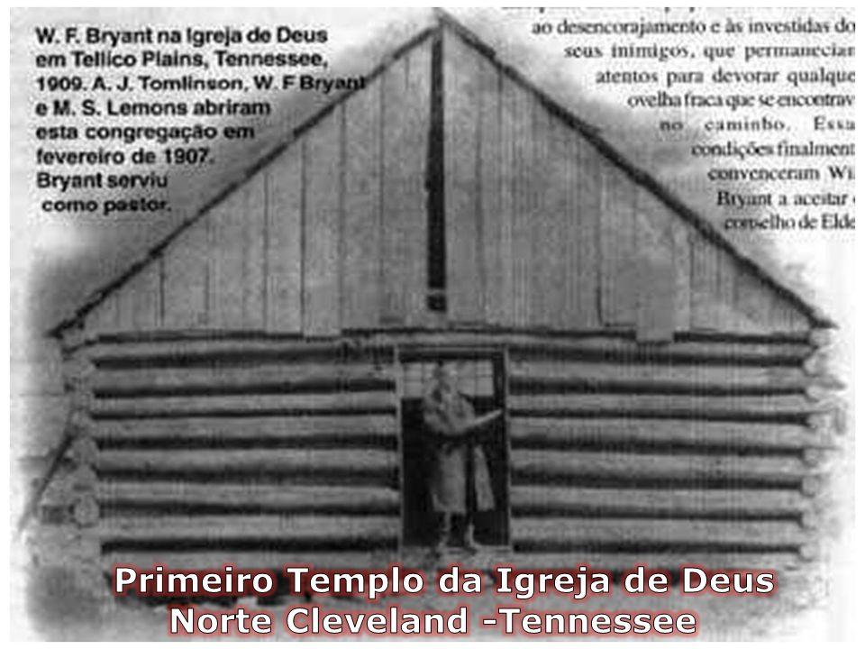 Primeiro Templo da Igreja de Deus Norte Cleveland -Tennessee