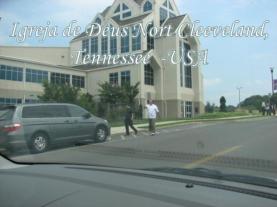 Igreja de Deus Nort Cleeveland, Tennessee -USA