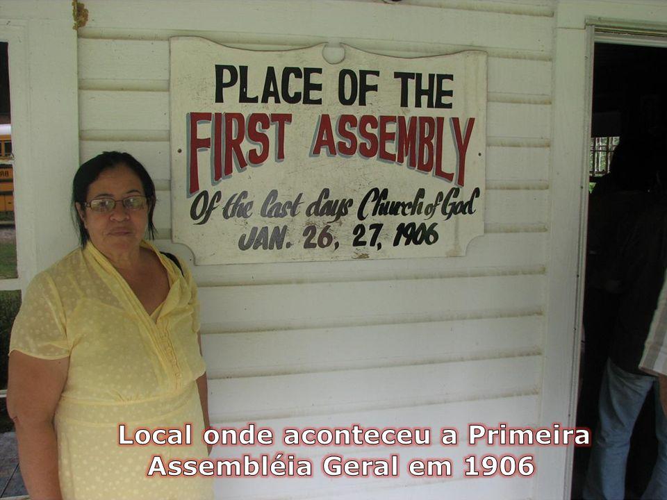 Local onde aconteceu a Primeira Assembléia Geral em 1906