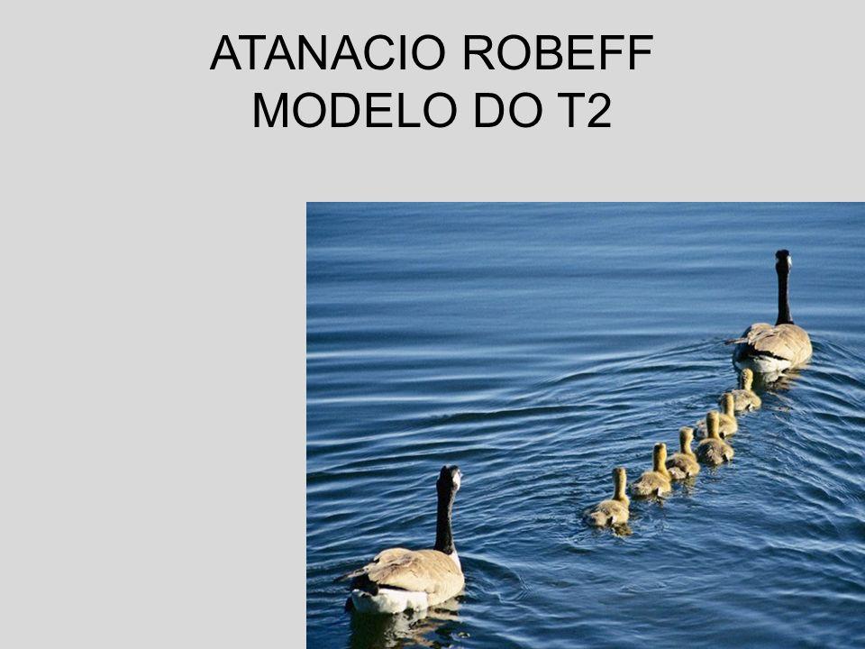 ATANACIO ROBEFF MODELO DO T2