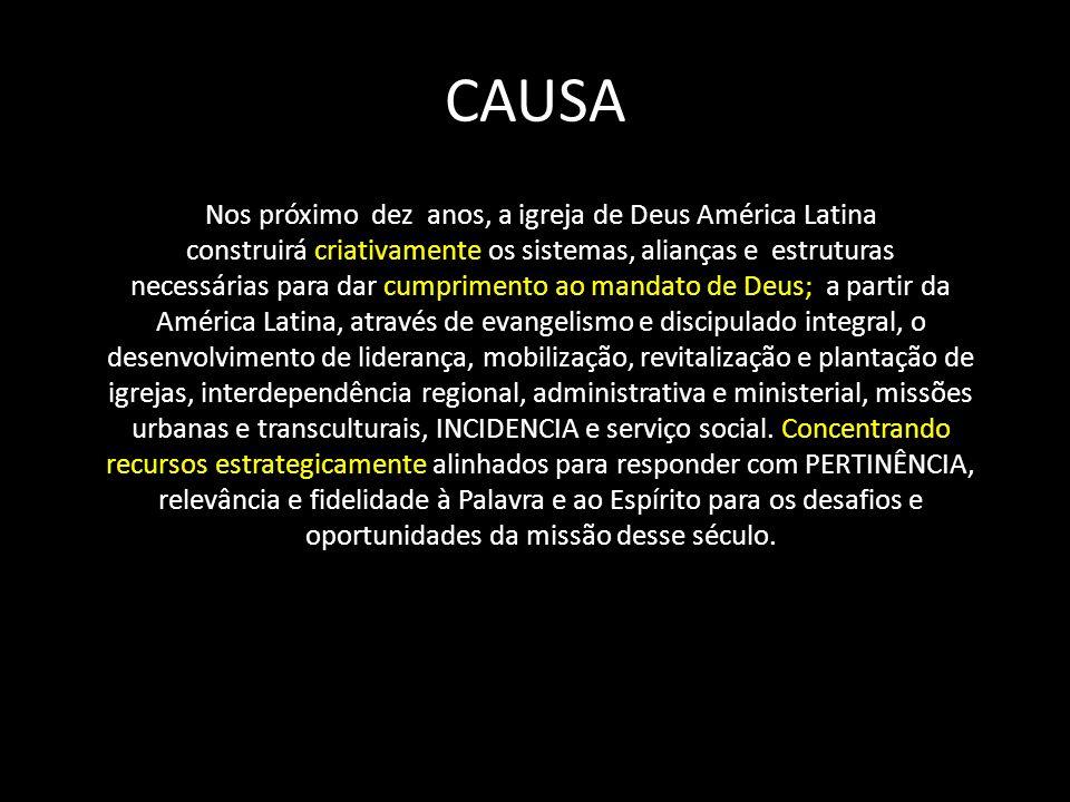 CAUSA Nos próximo dez anos, a igreja de Deus América Latina