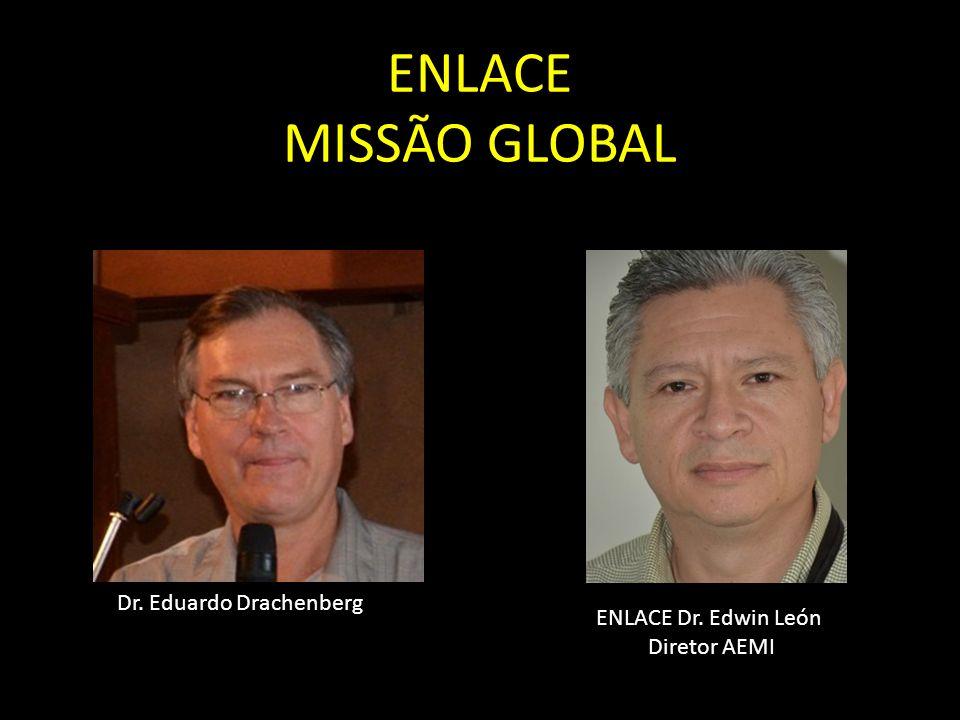 ENLACE Dr. Edwin León Diretor AEMI