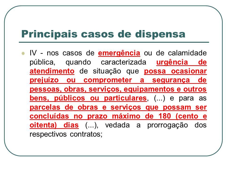 Principais casos de dispensa