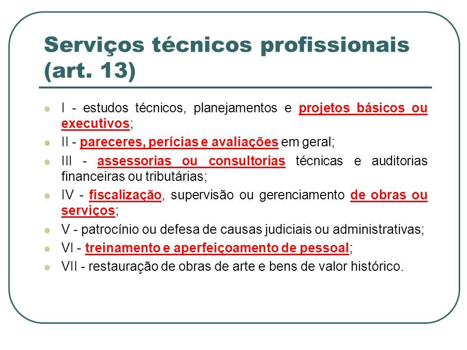 Serviços técnicos profissionais (art. 13)