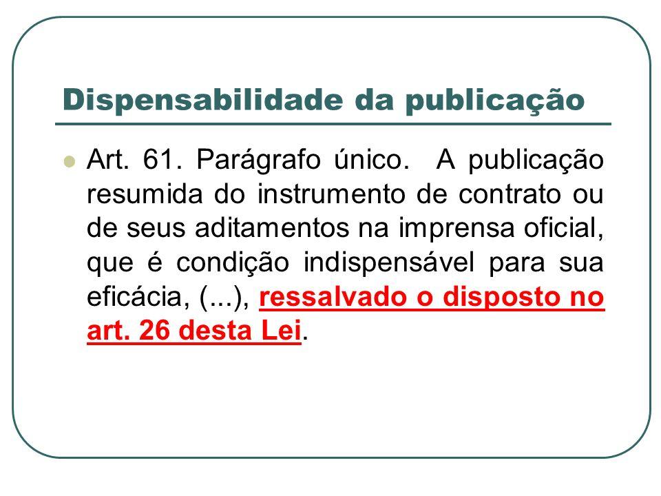 Dispensabilidade da publicação