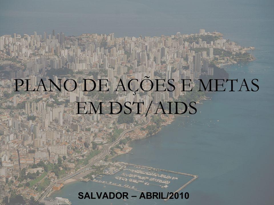 PLANO DE AÇÕES E METAS EM DST/AIDS