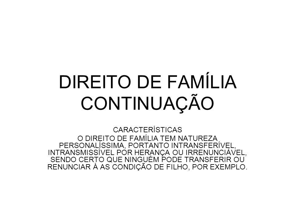 DIREITO DE FAMÍLIA CONTINUAÇÃO