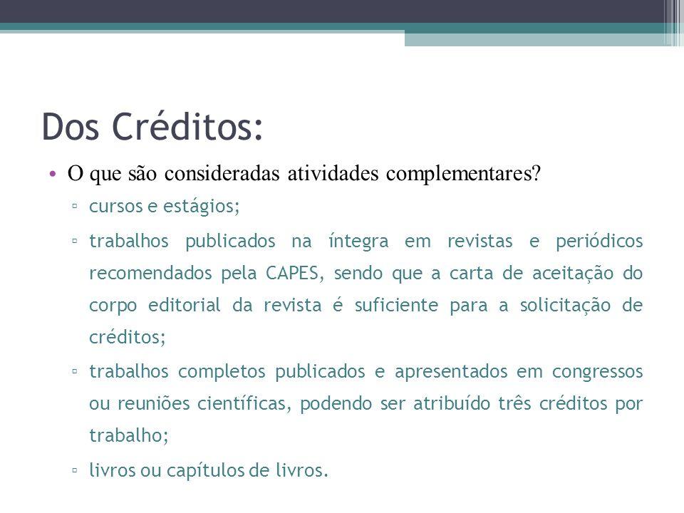 Dos Créditos: O que são consideradas atividades complementares