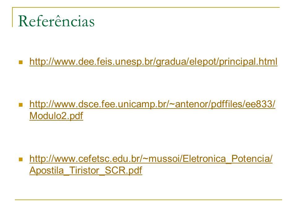 Referências http://www.dee.feis.unesp.br/gradua/elepot/principal.html