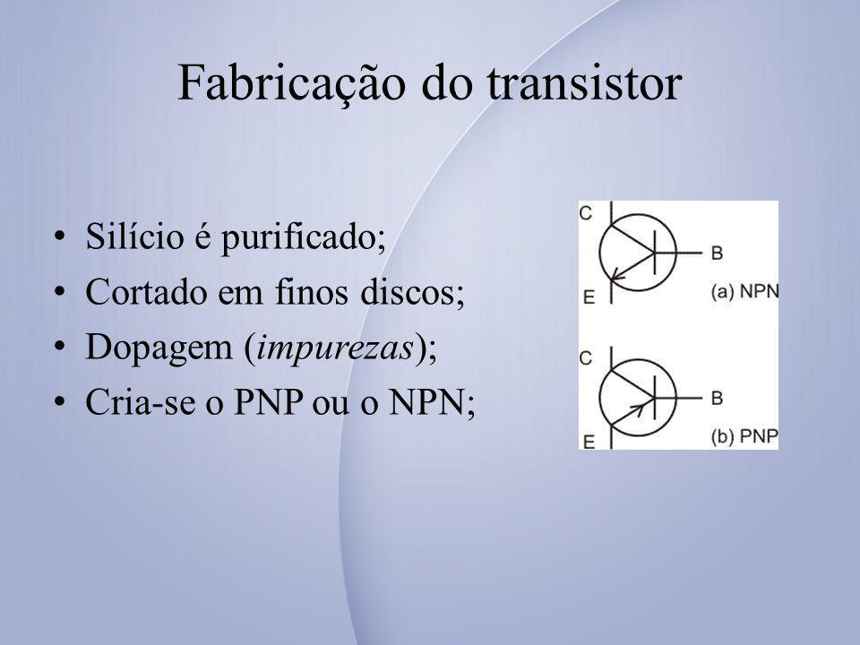 Fabricação do transistor