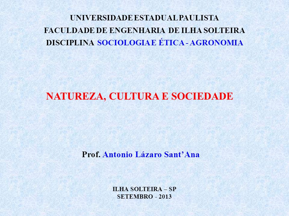NATUREZA, CULTURA E SOCIEDADE