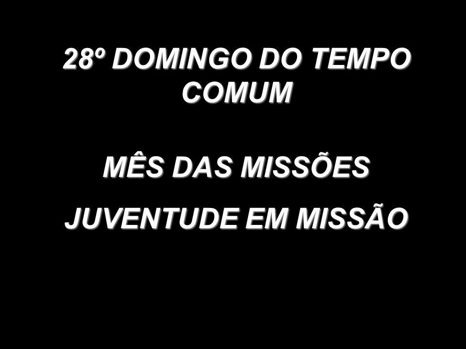 28º DOMINGO DO TEMPO COMUM