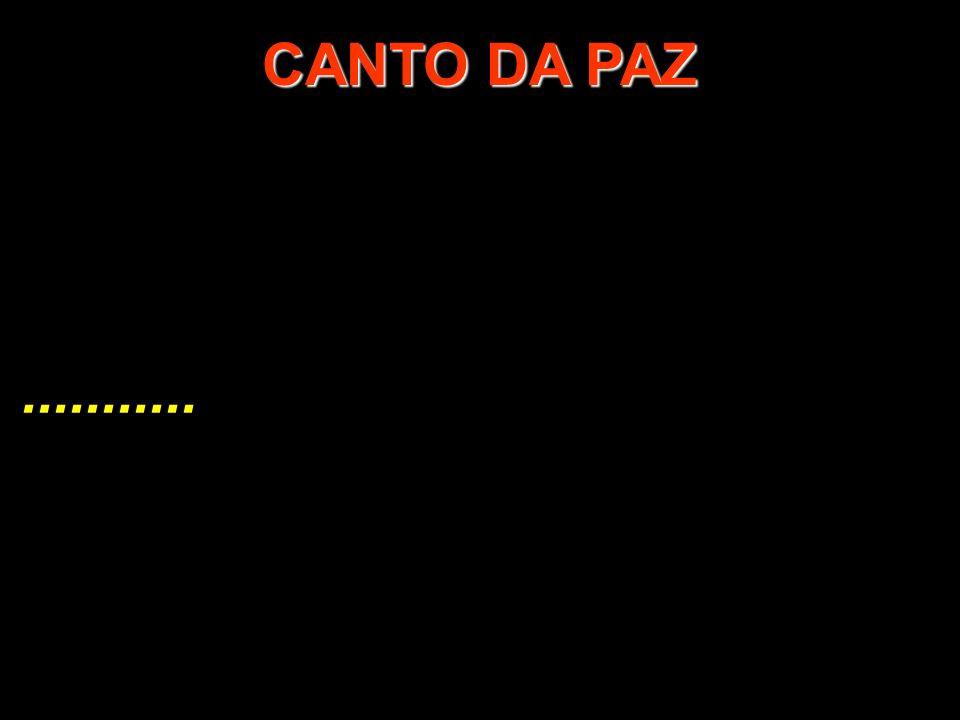 CANTO DA PAZ ...........