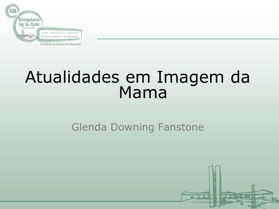 Atualidades em Imagem da Mama