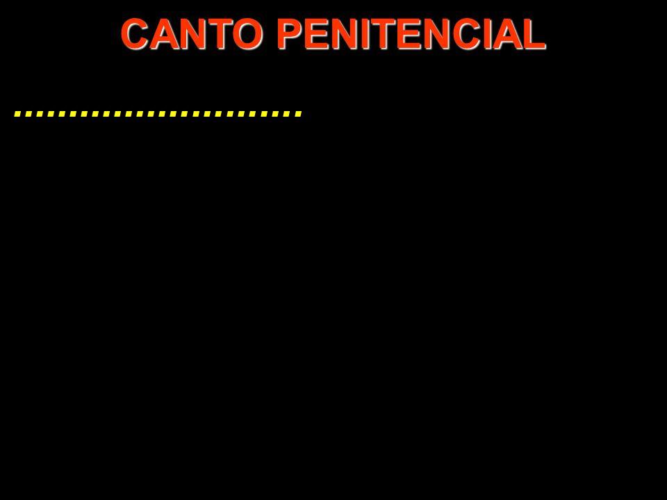 CANTO PENITENCIAL ..........................