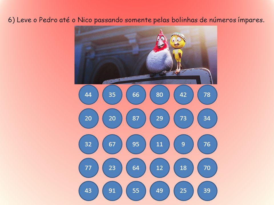 6) Leve o Pedro até o Nico passando somente pelas bolinhas de números ímpares.