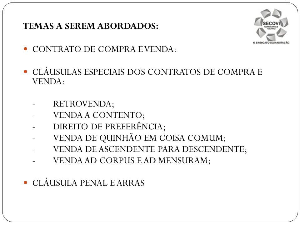 TEMAS A SEREM ABORDADOS:
