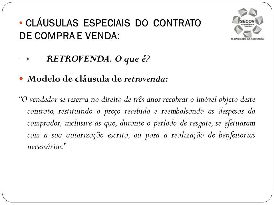 CLÁUSULAS ESPECIAIS DO CONTRATO DE COMPRA E VENDA: