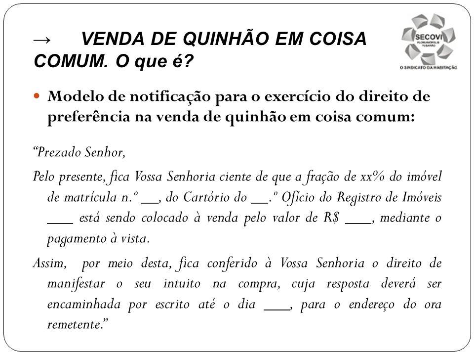 → VENDA DE QUINHÃO EM COISA COMUM. O que é