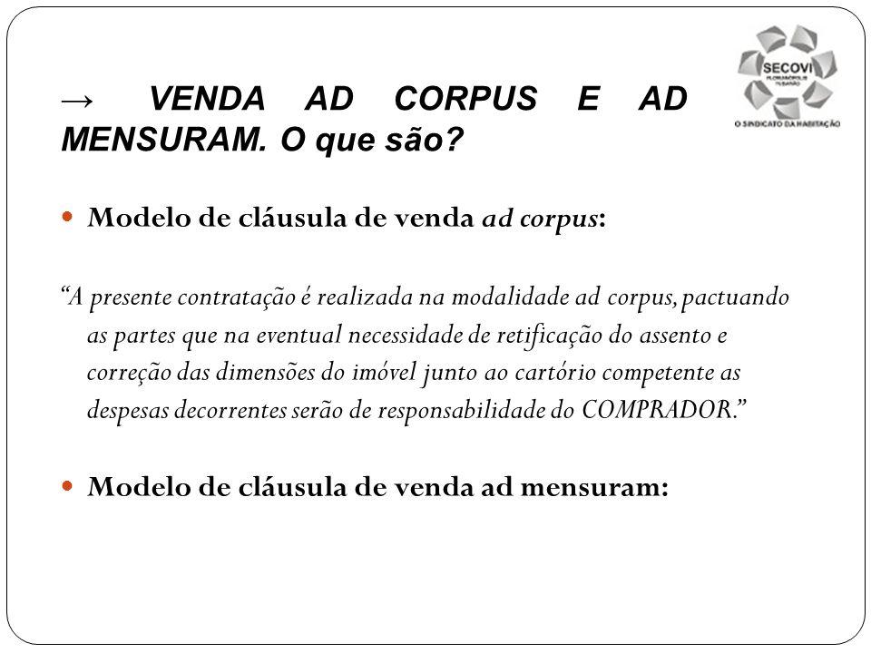 → VENDA AD CORPUS E AD MENSURAM. O que são
