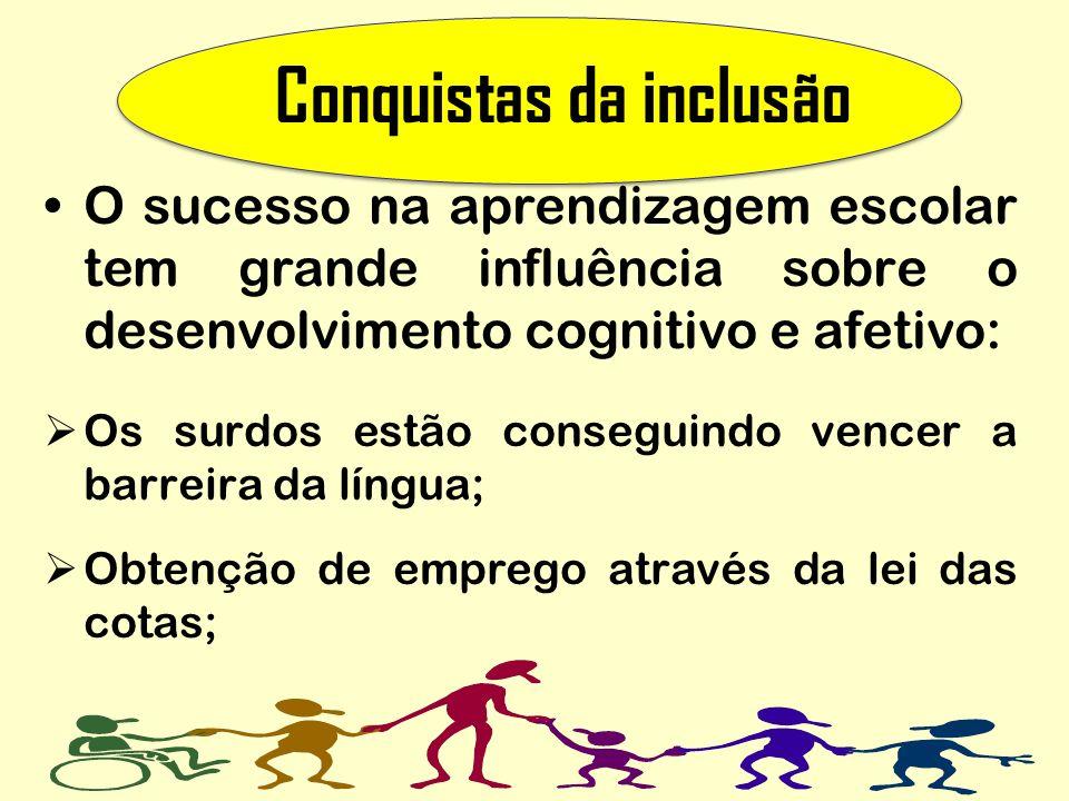 Conquistas da inclusão