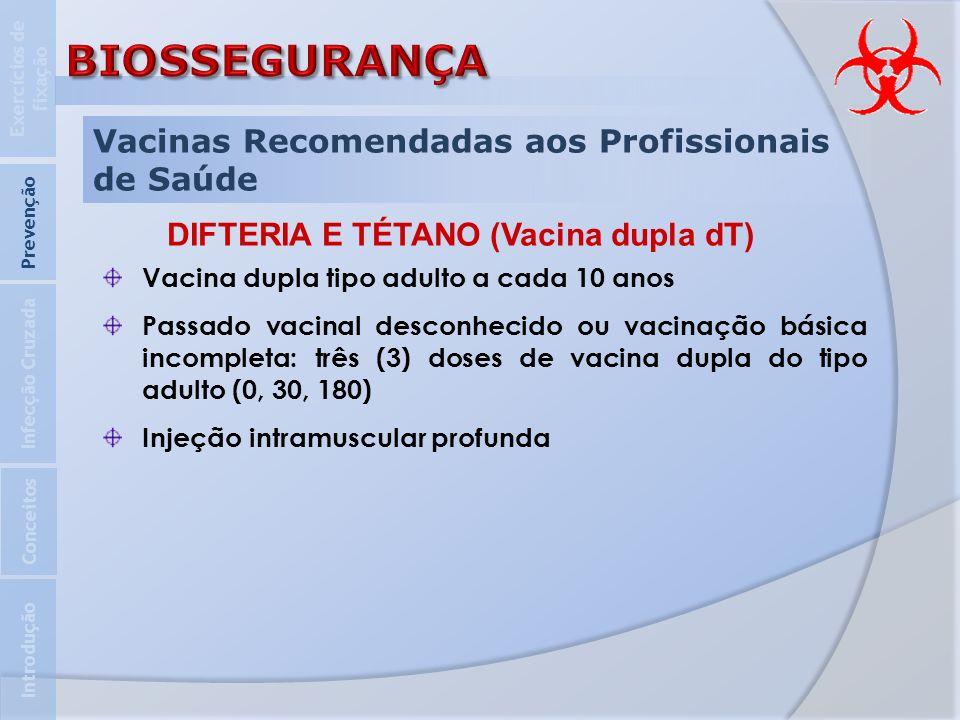 DIFTERIA E TÉTANO (Vacina dupla dT)