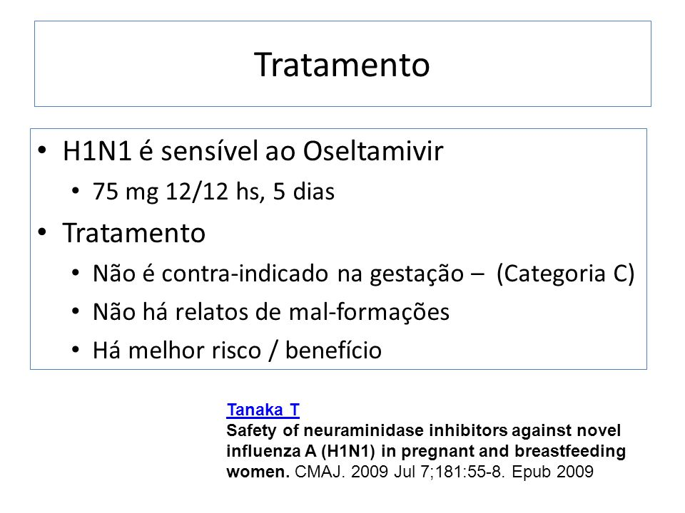 Tratamento H1N1 é sensível ao Oseltamivir Tratamento