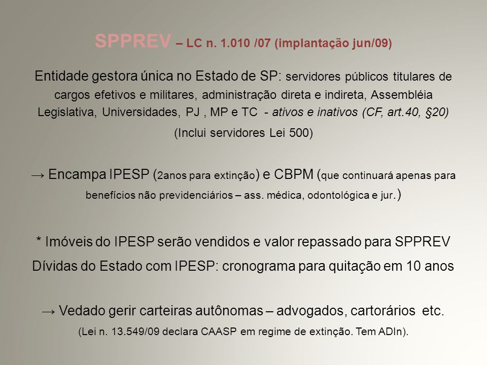 SPPREV – LC n. 1.010 /07 (implantação jun/09)