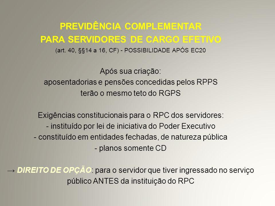 PREVIDÊNCIA COMPLEMENTAR PARA SERVIDORES DE CARGO EFETIVO (art