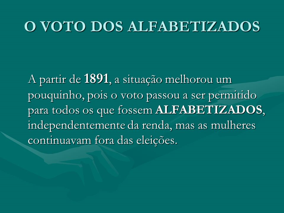 O VOTO DOS ALFABETIZADOS