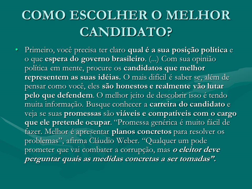 COMO ESCOLHER O MELHOR CANDIDATO