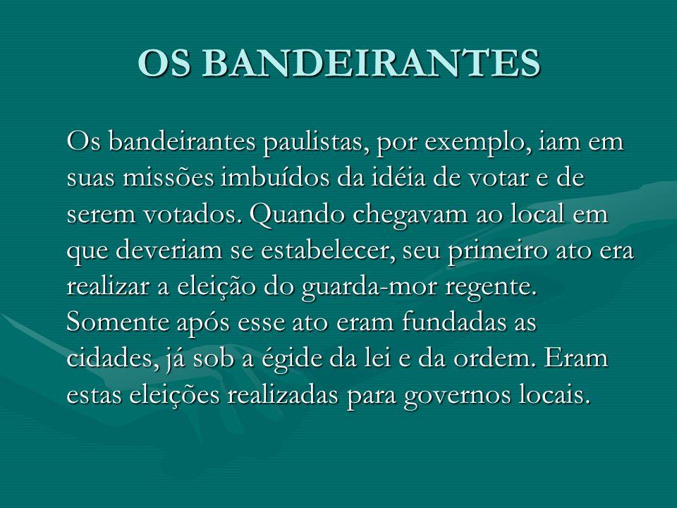 OS BANDEIRANTES