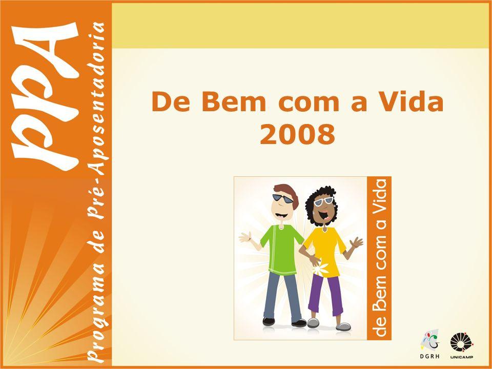 De Bem com a Vida 2008