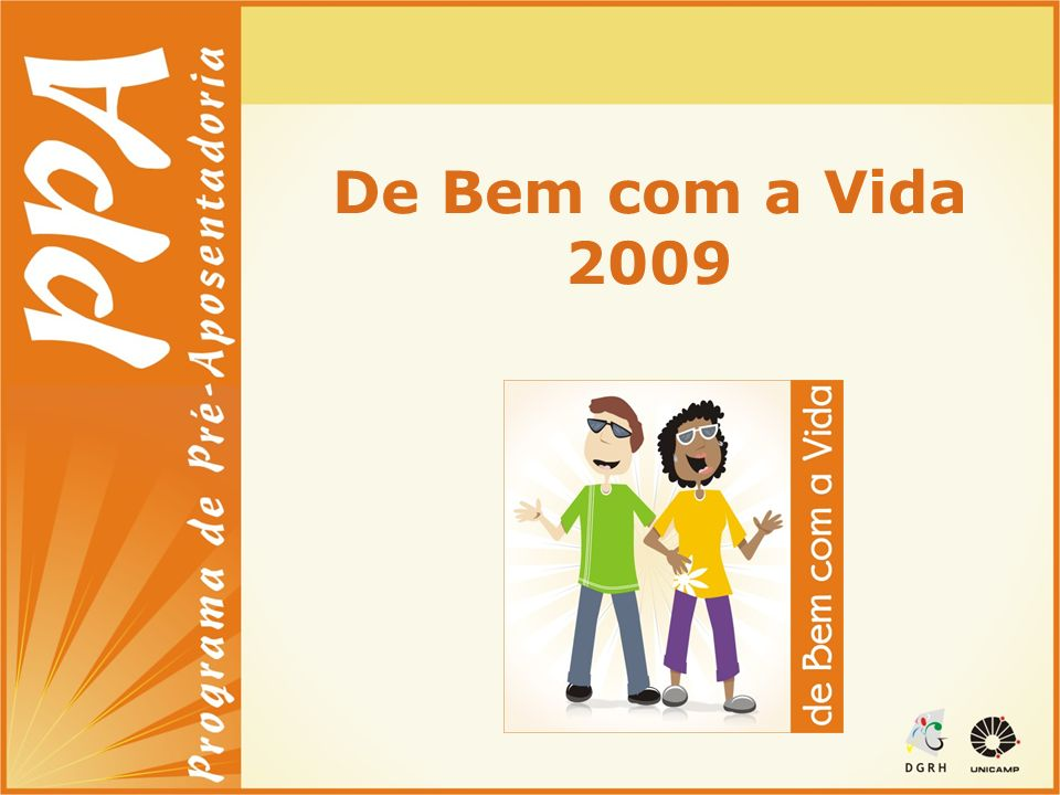 De Bem com a Vida 2009