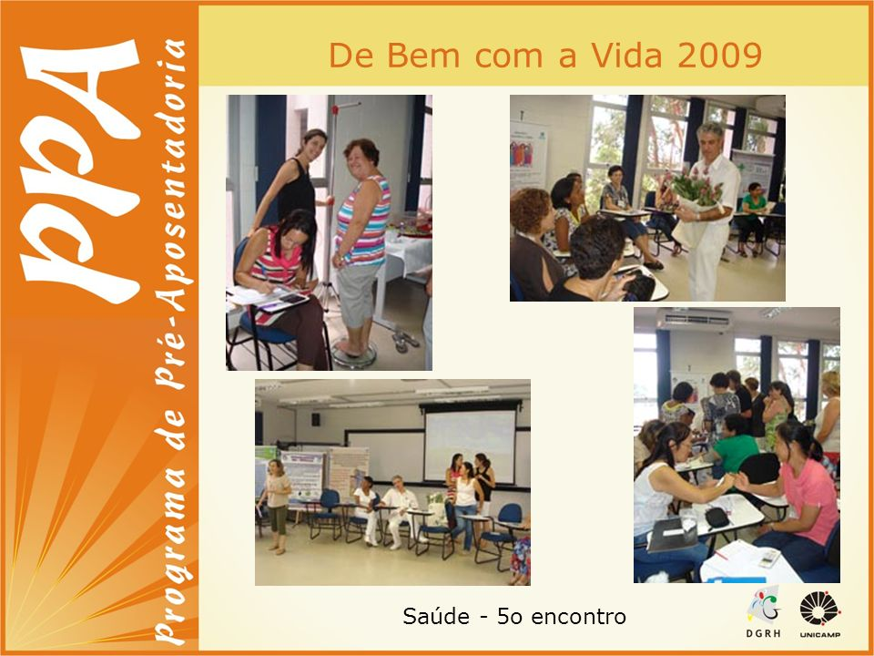 De Bem com a Vida 2009 Saúde - 5o encontro
