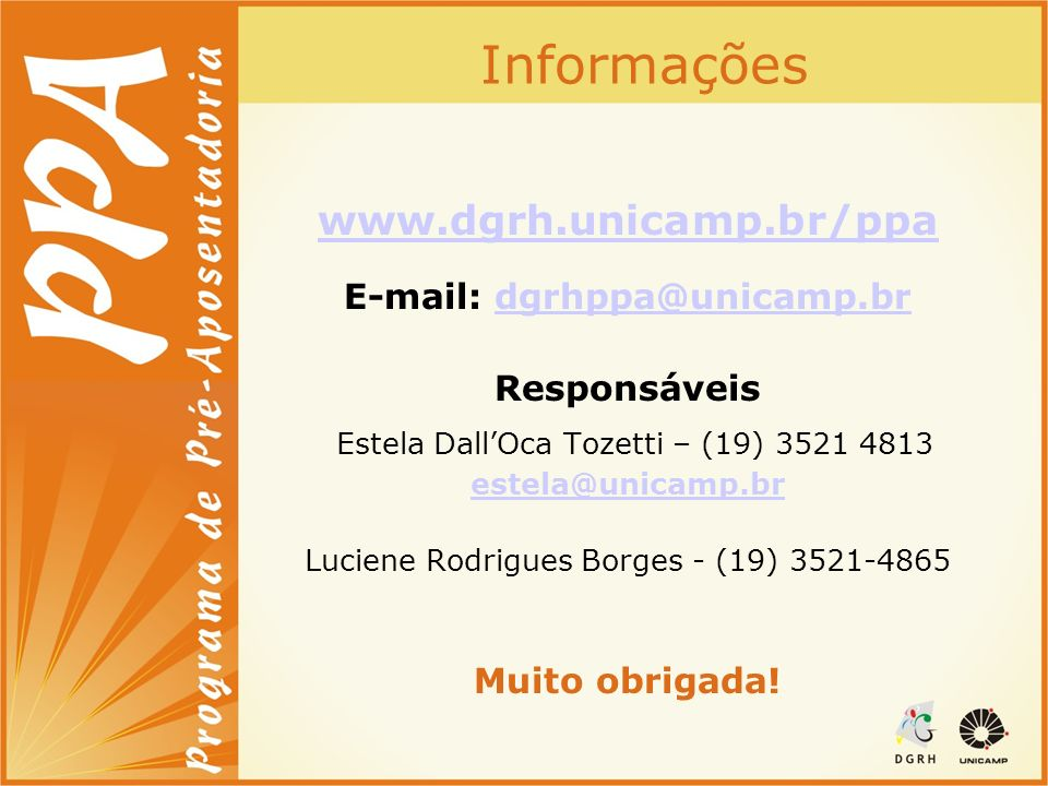 Informações www.dgrh.unicamp.br/ppa