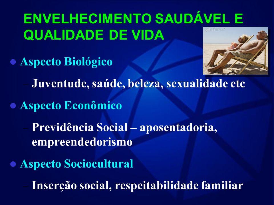ENVELHECIMENTO SAUDÁVEL E QUALIDADE DE VIDA