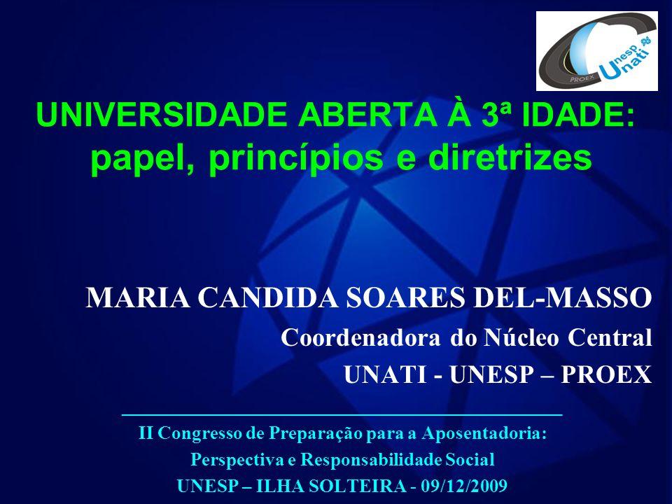 UNIVERSIDADE ABERTA À 3ª IDADE: papel, princípios e diretrizes