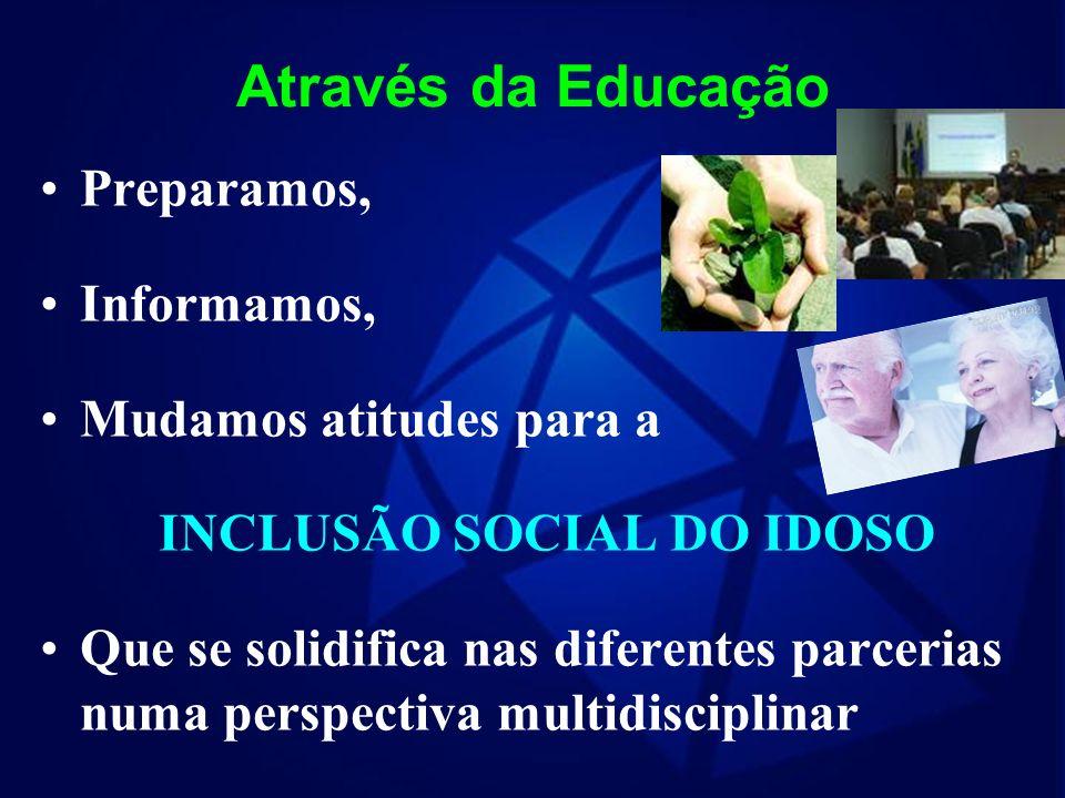 INCLUSÃO SOCIAL DO IDOSO