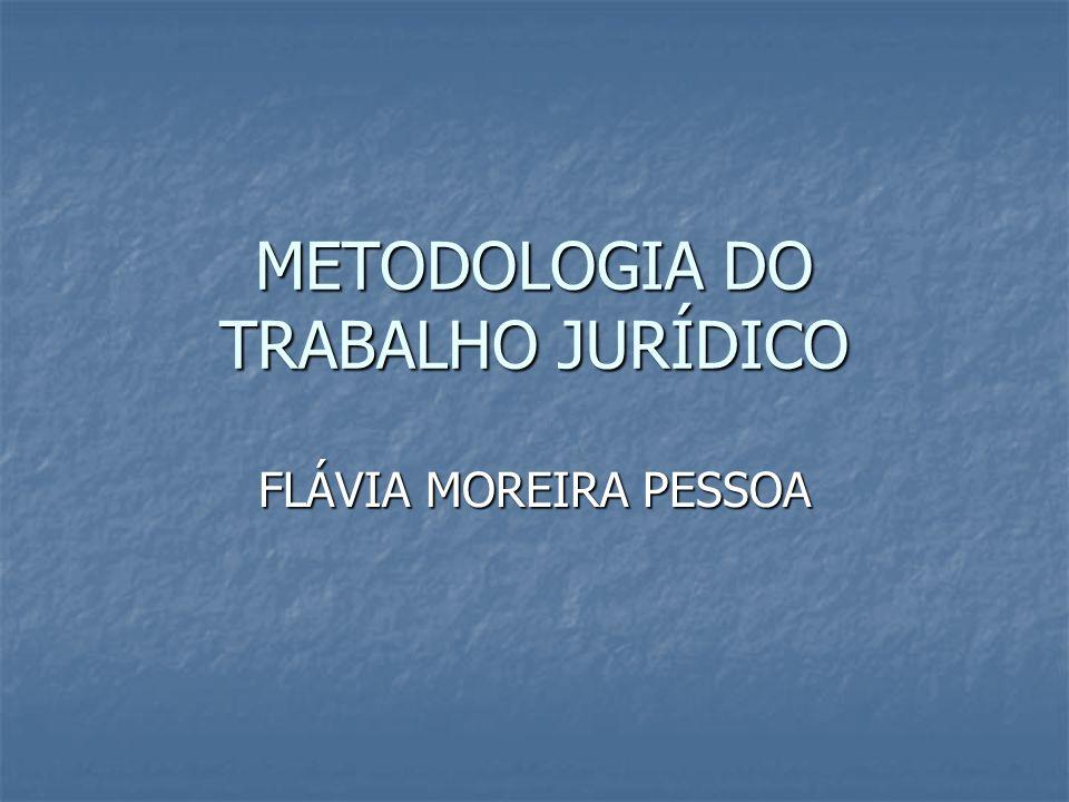 METODOLOGIA DO TRABALHO JURÍDICO