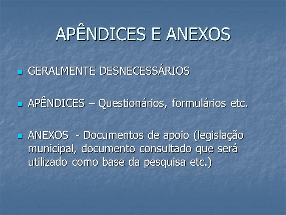APÊNDICES E ANEXOS GERALMENTE DESNECESSÁRIOS